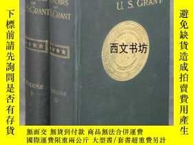 二手書博民逛書店【罕見】1885年紐約出版《美國總統格蘭特的回憶錄》2卷全,肖像