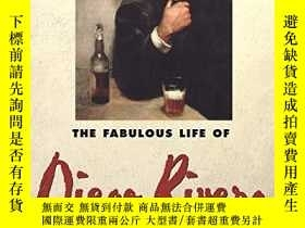 二手書博民逛書店The罕見Fabulous Life of Diego RiveraY360448 Betram D. Wol