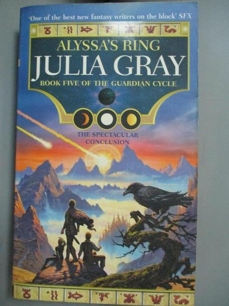 【書寶二手書T8/原文小說_CRQ】Alyssa's Ring: Book 5 of the Guardian Cycle_Gray, Julia