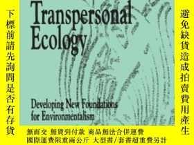 二手書博民逛書店Toward罕見A Transpersonal Ecology-走向超個人生態Y436638 Warwick