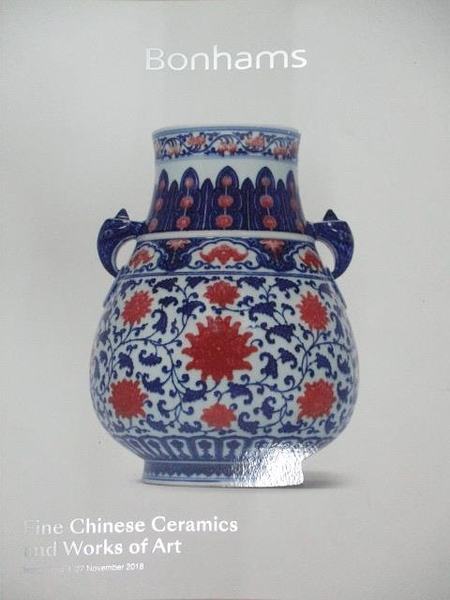 【書寶二手書T1/收藏_DYT】Bonhams_Fine Chinese Ceramics and…2018/11/27