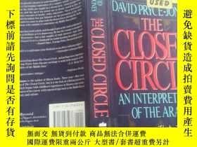 二手書博民逛書店The罕見Closed Circle : An Interpretation Of The ArabsY205