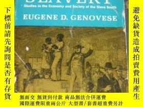 二手書博民逛書店The罕見Political Economy of Slavery(英文原版, 奴隸制下的政治經濟學:美國南方奴