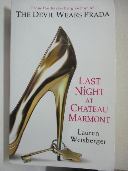【書寶二手書T4/原文小說_ICE】Last Night at Chateau Marmont_Lauren Weisberger