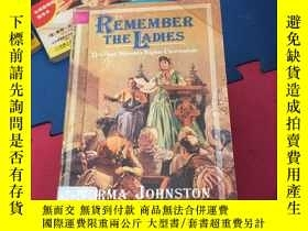 二手書博民逛書店REMEMBER罕見THE LADIESY267886