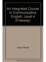 二手書博民逛書店《An Integrated Course in Communicative English: Level 4 (Freeway)》 R2Y ISBN:0582085942