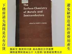二手書博民逛書店The罕見Surface chemistry of metals and semiconductors【金屬和半導