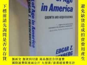 二手書博民逛書店英文原版罕見coming of age in america growth and acquiescence ed