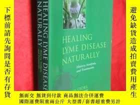 二手書博民逛書店Healing罕見Lyme Disease Naturally: