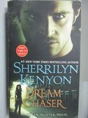 【書寶二手書T2/原文小說_ICW】Dream Chaser_Sherrilyn Kenyon
