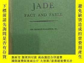 二手書博民逛書店jade罕見fact and fable 1961年Y19753