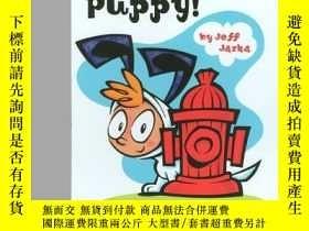 二手書博民逛書店Love罕見That Puppy!: The Story of a Boy Who Wanted to be a