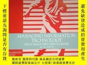 二手書博民逛書店MANAGING罕見INFORMATION TECHNOLOGY What Managers Need to Kn