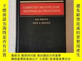 二手書博民逛書店Computer罕見Architecture and Parallel ProcessingY463967 K