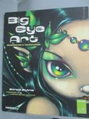 【書寶二手書T5/原文書_ZEF】Big Eye Art: Resurrected and Transformed_Bl