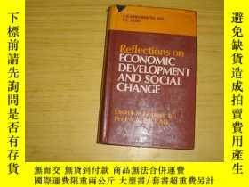二手書博民逛書店reflections罕見on economic develop