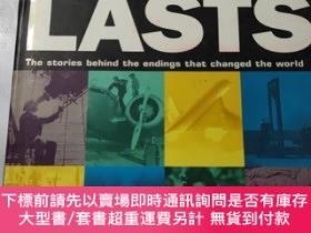 二手書博民逛書店世界上有記載的動物、人、事件的結局罕見The Book of Lasts:The Stories Behind t