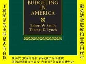 二手書博民逛書店Public罕見Budgeting In AmericaY364682 Smith, Robert W.  L
