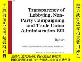 二手書博民逛書店Transparency罕見Of Lobbying Non-party Campaigning And Trade