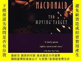 二手書博民逛書店The罕見Moving TargetY364682 Ross Macdonald Random House U