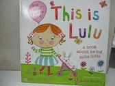 【書寶二手書T1/少年童書_EBU】This is Lulu_Camilla Reid,Ailie Busby (ILT)
