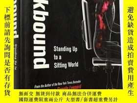 二手書博民逛書店Deskbound罕見Standing Up to a Sitt