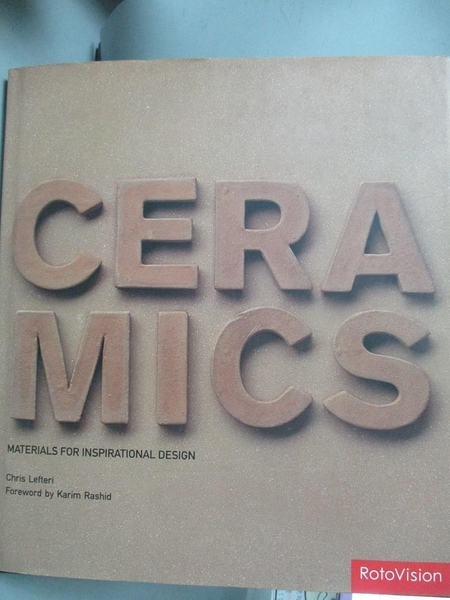 【書寶二手書T4/藝術_EWU】Ceramics: Materials for Inspirational Design