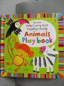 【書寶二手書T1/少年童書_ZIT】Baby s Very First Touchy-feely Animals Play Book_Fiona Watt,Stella Baggott