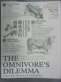 【書寶二手書T1/科學_YGM】雜食者的兩難-速食、有機和野生食物的自然史_麥可.波倫
