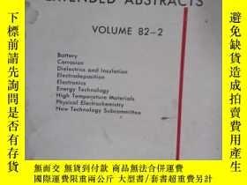二手書博民逛書店EXTENDED罕見ABSTRACTS VOLUME 82-2Y16555 EXTENDED ABSTRACT
