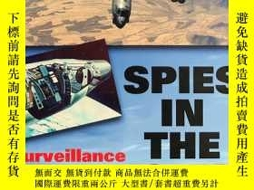 二手書博民逛書店Spies罕見in the Sky: Surveillance