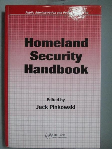 【書寶二手書T7/大學社科_ZDQ】Homeland Security Handbook_Pinkowski, Jack