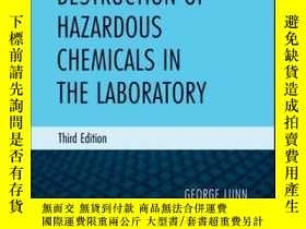 二手書博民逛書店Destruction罕見of Hazardous Chemicals in the Laboratory, 3r
