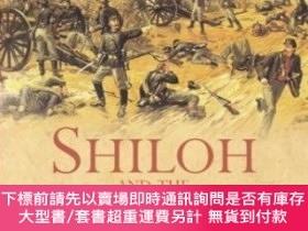 二手書博民逛書店Shiloh罕見And The Western Campaign Of 1862Y255174 Cunning