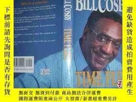 二手書博民逛書店BILL罕見COSBY TIME FLIES比爾光陰似箭Y188