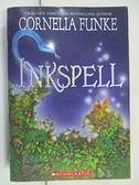 【書寶二手書T1/原文小說_COW】Inkspell_Funke, Cornelia Caroline/ Bell, Anthea (TRN)