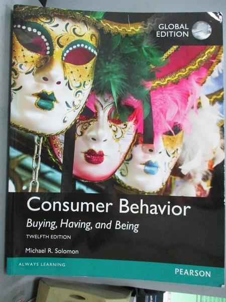 【書寶二手書T3/大學商學_WDG】Consumer Behavior: Buying, Having, and Being, Global Edition_Michael R. Solomon