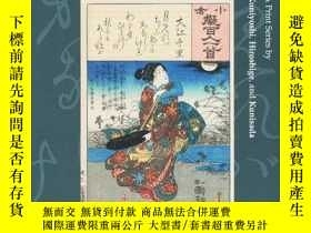 二手書博民逛書店The罕見Hundred Poets Compared: A Print Series by Kuniyoshi,