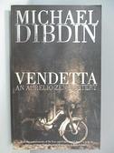 【書寶二手書T5/原文小說_AO1】Vendetta *De Vere*_Dibdin M