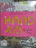 【書寶二手書T9/設計_XDF】Hand Job-A Catalog of Type_Perry, Michael