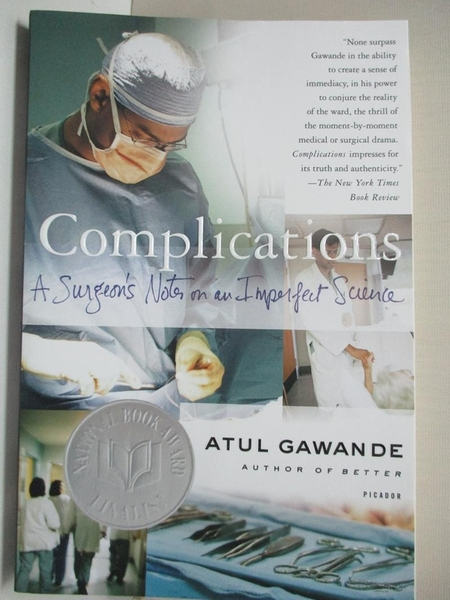 【書寶二手書T3/大學理工醫_H4B】Complications: A Surgeon's Notes on an Imperfect Science_Atul Gawande