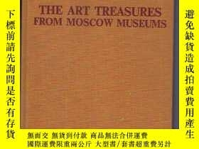 二手書博民逛書店THE罕見ART TREASURES FROM MOSCOW M