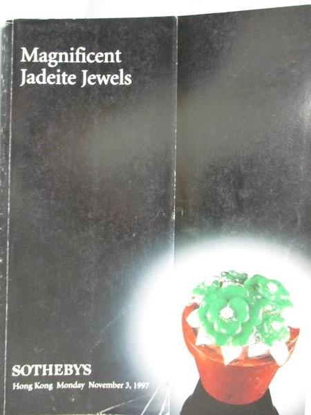 【書寶二手書T1/收藏_ZJI】Sotheby s_Magnificent Jadeite Jewels_1997/11/3