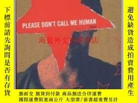 二手書博民逛書店Please罕見Don t Call Me HumanY28384 Wang Shuo , Translate