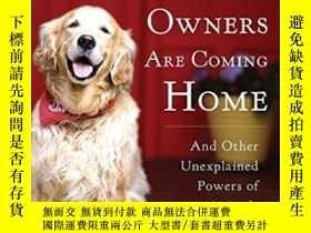 二手書博民逛書店Dogs罕見That Know When Their Owners Are Coming Home: Fully