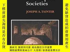二手書博民逛書店The罕見Collapse Of Complex SocietiesY364153 Joseph Tainte