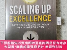 二手書博民逛書店Scaling罕見Up Excellence: Getting to More Without Settling