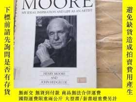 二手書博民逛書店Henry罕見Moore: My Ideas, Inspirat