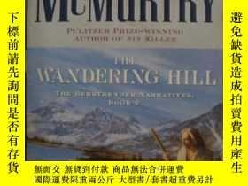 二手書博民逛書店罕見英語小說 The Wandering Hill by Lar