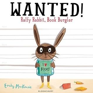 【麥克書店】WANTED! RALFY RABBIT BOOK BURGLAR /英文繪本《主題: 品格認知》
